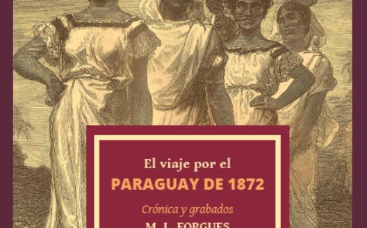 El viaje por el Paraguay de 1872