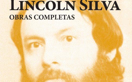 «Obras completas» de Lincoln Silva